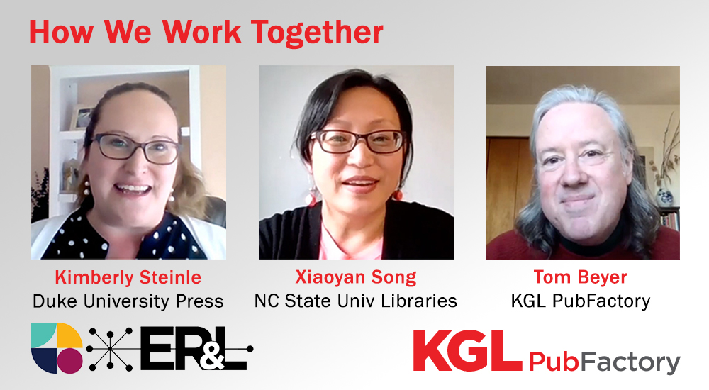 How We Work Together: Improving the Content Platform Migration Process, ER&L 2021, KGL PubFactory