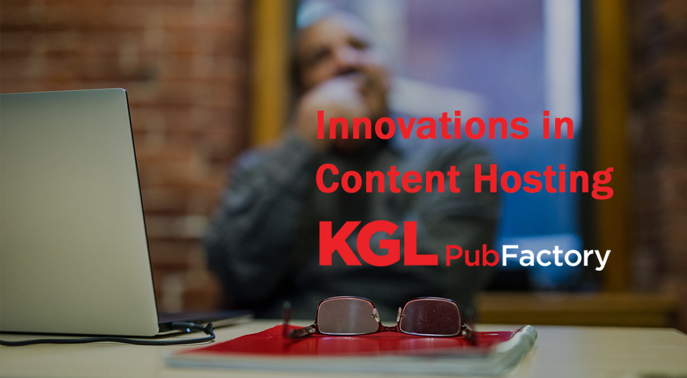 Innovations in Content Hosting: KGL PubFactory